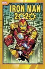 Iron Man 2020 - Herbe Trimpe, Ken McDonald, Mark Beachum, Fred Schiller, Simon Furman, Barry Windsor-Smith, Tom DeFalco, Bryan Hitch