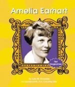 Amelia Earhart - Lola M. Schaefer