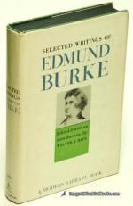 Selected Writings - Edmund Burke, Walter J. Bate