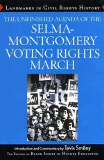 The Unfinished Agenda of the Selma-Montgomery Voting Rights March - Black Issues in Higher Education, Dara N. Byrne, Tavis Smiley
