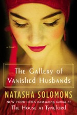 The Gallery of Vanished Husbands - Natasha Solomons
