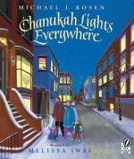Chanukah Lights Everywhere - Michael J. Rosen, Melissa Iwai