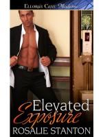 Elevated Exposure - Rosalie Stanton