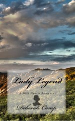 Lady Legend - Deborah Camp