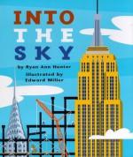 Into the Sky - Ryan Ann Hunter, Edward Miller