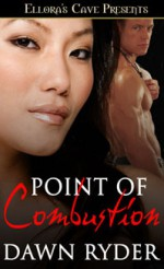 Point of Combustion - Dawn Ryder