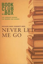 Bookclub-In-A-Box Discusses Never Let Me Go by Kazuo Ishiguro - Marilyn Herbert