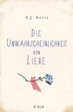 Die Unwahrscheinlichkeit von Liebe - Heidi Betts