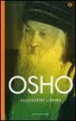Alleggerire l'anima - Osho, Swami Anand Videha