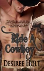 Ride A Cowboy (Cowboy Kink) - Desiree Holt