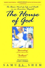 The House of God - Samuel Shem, John Updike