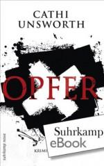Opfer: Kriminalroman (suhrkamp taschenbuch) (German Edition) - Cathi Unsworth, Hannes Meyer