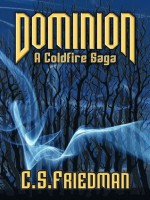 Dominion - C.S. Friedman