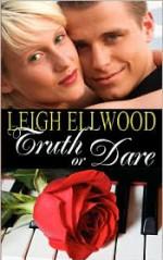 Truth or Dare - Leigh Ellwood