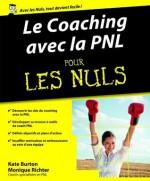 Le Coaching avec la PNL Pour les Nuls (French Edition) - Monique RICHTER, Kate Burton