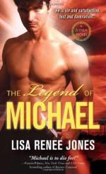 The Legend of Michael - Lisa Renee Jones