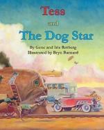 Tess and the Dog Star - Gene Rotberg, Bryn Barnard, Iris Rotberg