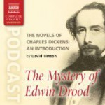 The Novels of Charles Dickens: An Introduction by David Timson to The Mystery of Edwin Drood - David Timson