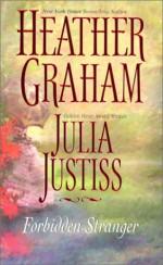 Forbidden Stranger - Heather Graham, Julia Justiss