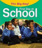 First Day at School - Nicola Barber