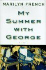 My Summer With George - Marilyn French