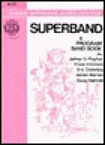 Superband - James D. Ployhar, Frank Erickson, Eric Osterling
