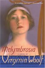 Melymbrosia: A Novel - Virginia Woolf, Louise DeSalvo