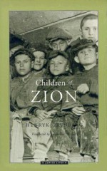Children of Zion - Henryk Grynberg, Jacqueline Mitchell