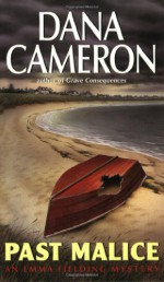 Past Malice - Dana Cameron
