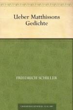 Über Matthissons Gedichte (German Edition) - Friedrich Schiller