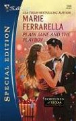 Plain Jane And The Playboy - Marie Ferrarella