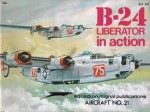 B-24 Liberator in Action - Steve Bridsall, Don Greer