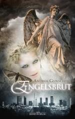 City of Angels 1 - Engelsbrut (German Edition) - Andrea Gunschera