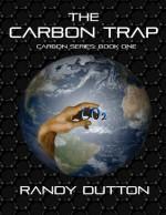 The Carbon Trap - Randy Dutton