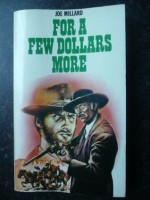 For a Few Dollars More - Joe Millard