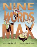 Nine Words Max - Dan Bar-el, David Huyck