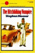 Hitchhiking Vampire - Stephen Mooser