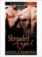 Shrouded Angel - Shayla Kersten