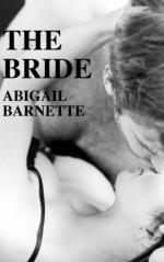 The Bride - Abigail Barnette