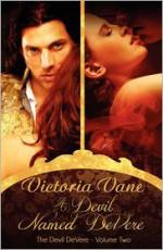 A Devil Named DeVere: The Devil DeVere Vol. II - Victoria Vane