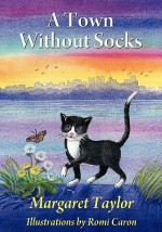A Town Without Socks - Margaret Taylor, Romi Caron