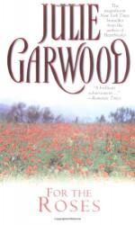 For the Roses - Julie Garwood