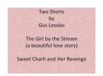 Two Shorts - Gus Leodas