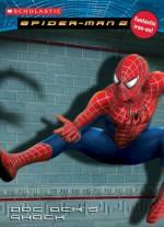 Spiderman Movie Ii: Doc Ock's Shock - Michael Teitelbaum, MADA Design