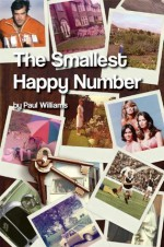 The Smallest Happy Number - Paul Williams