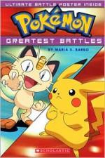 Pokémon: Greatest Battles - Maria S. Barbo