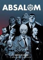 Absalom: Ghosts of London - Gordon Rennie