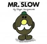 Mr. Slow - Roger Hargreaves