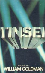 Tinsel - William Goldman