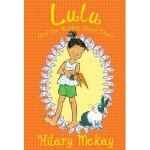 Lulu and the Rabbit Next Door - Hilary McKay